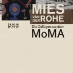Mies van der Rohe- Die Coallagen aus dem MoMA